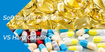 Soft Gelatin Capsules VS Hard Gelatin Capsules